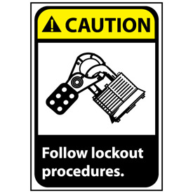 Caution Sign 10x7 Vinyl - Follow Lock Out Procedures