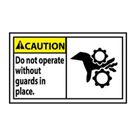 Graphic Machine Labels - Caution Do Not Operate Without Guards In Place