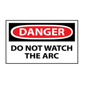 Machine Labels - Danger Do Not Watch The Arc