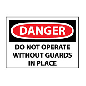 Machine Labels - Danger Do Not Operate Without Guards In Place