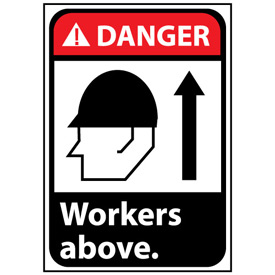 Danger Sign 10x7 Rigid Plastic - Workers Above