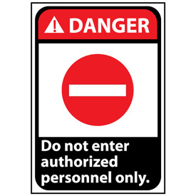 Danger Sign 14x10 Vinyl - Do Not Enter Authorized Personnel Only