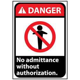 Danger Sign 14x10 Rigid Plastic - No Admittance Without Authorization