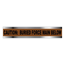 "Detectable Underground Warning Tape - Caution Buried Force Main Below - 3""W"