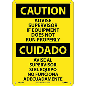 Bilingual Plastic Sign - Caution Advise Supervisor If Equipment Does Not Run