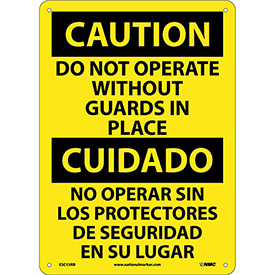 Bilingual Plastic Sign - Caution Do Not Operate Without Guards In Place