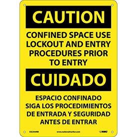 Bilingual Plastic Sign - Caution Confined Space Use Lockout And Entry Procedures