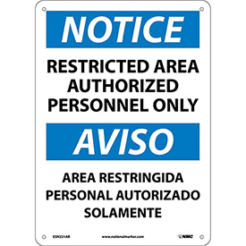 Bilingual Aluminum Sign - Notice Restricted Area Authorized Personnel Only