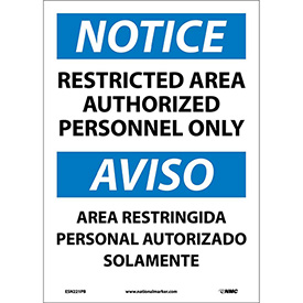 Bilingual Vinyl Sign - Notice Restricted Area Authorized Personnel Only