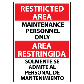 Restricted Area Plastic - Bilingual - Maintenance Personnel Only