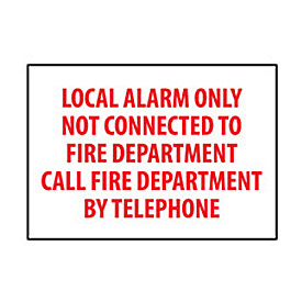 Fire Safety Sign Local Alarm Only Not Connected To Fire Department Vinyl by