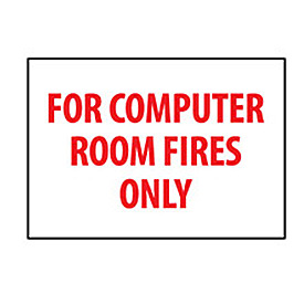 Fire Safety Sign For Computer Room Fires Only by