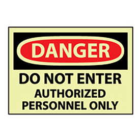 Glow Danger Rigid Plastic - Do Not Enter Auth Personnel Only