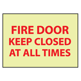 Glow Sign Rigid Plastic - Fire Door Keep Closed