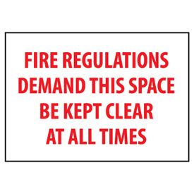 Fire Safety Sign Fire Regulations Demand This Space Be Kept Clear Plastic by