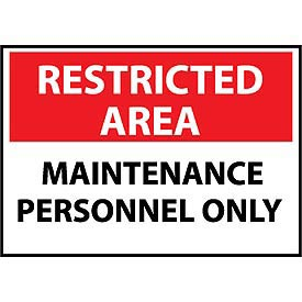 Restricted Area Plastic - Maintenance Personnel Only