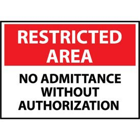 Restricted Area Aluminum - No Admittance Without Authorization