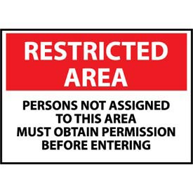 Restricted Area Aluminum - Persons Not Assigned To This Area Must Obtain