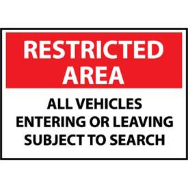 Restricted Area Plastic - All Vehicles Entering Or Leaving Subject To Search