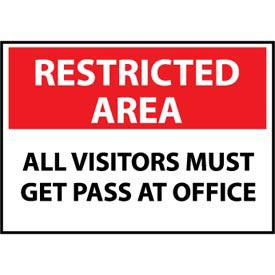 Restricted Area Aluminum - All Visitors Must Get Pass At Office