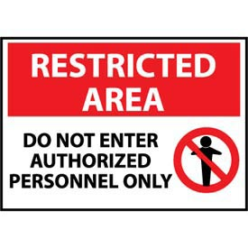 Restricted Area Aluminum - Do Not Enter Authorized Personnel Only