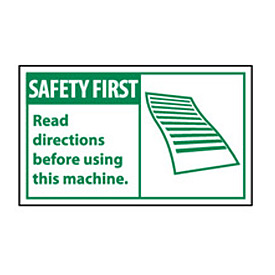Graphic Machine Labels - Safety First Read Directions Before Using This Machine