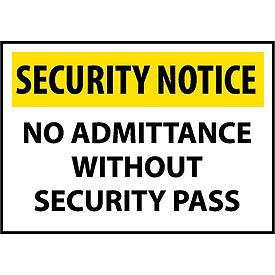 Security Notice Plastic - No Admittance Without Security Pass