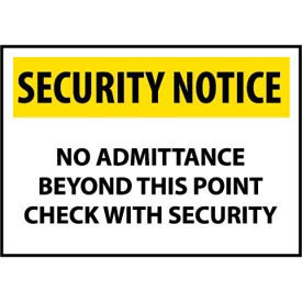 Security Notice Plastic - No Admittance Beyond This Point Check