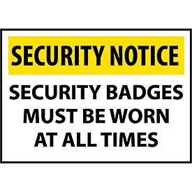 Security Notice Plastic - Security Badges Must Be Worn At All Times