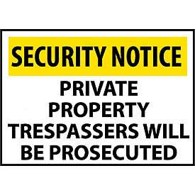 Security Notice Plastic - Private Property Trespassers Will Be Prosecuted