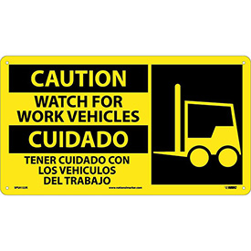 Bilingual Plastic Sign - Caution Watch For Work Vehicles