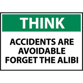 Think Osha 10x14 Plastic - Accidents Are Avoidable Forget The Alibi