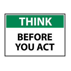 Think Osha 7x10 Plastic - Before You Act