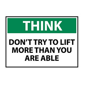 Think Osha 7x10 Vinyl - Don't Try To Lift More