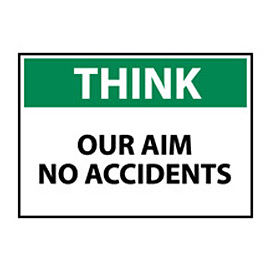 Think Osha 10x14 Plastic - Our Aim No Accidents