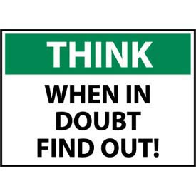 Think Osha 7x10 Plastic - When In Doubt Find Out