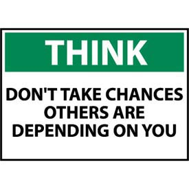 Think Osha 10x14 Vinyl - Don't Take Chances