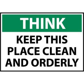 Think Osha 10x14 Plastic - Keep This Place Clean