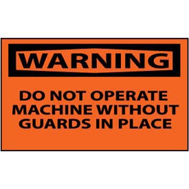Machine Labels - Warning Do Not Operate Machine Without Guards