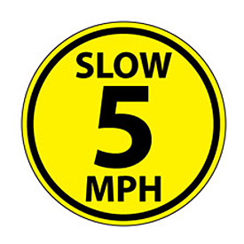 Walk On Floor Sign - Slow 5 MPH