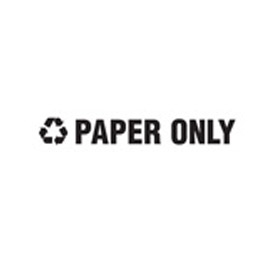 "Recycling Decals ""Paper Only"" - Black 1""H X 8""W Pkg Qty 10 - Pkg Qty 10"